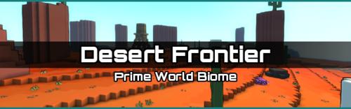 Farm Desert Frontier (Trove – PC/Mac)